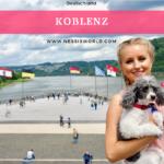 Koblenz – mehr als 2.000 Jahre Existenzgeschichte!