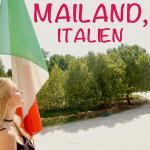 Mailand – Fashion, Mode & Außergewöhnliches