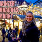 Mainzer Weihnachtsmarkt: Landeshauptstadt Rheinland-Pfalz: 200 Jahre Tradition!