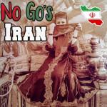 Top 10 Iran No Go's, die dich dein Leben kosten können!