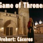Drehort von Game of Thrones: Cáceres