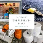 10 Überlebenstipps für deinen Hostel-Aufenthalt