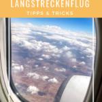 Lifehacks für (langweilige) Langstreckenflüge