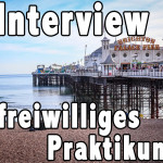 Interview: Freiwilliges Praktikum in Brighton