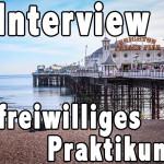 Interview: Freiwilliges Praktikum in Brighton