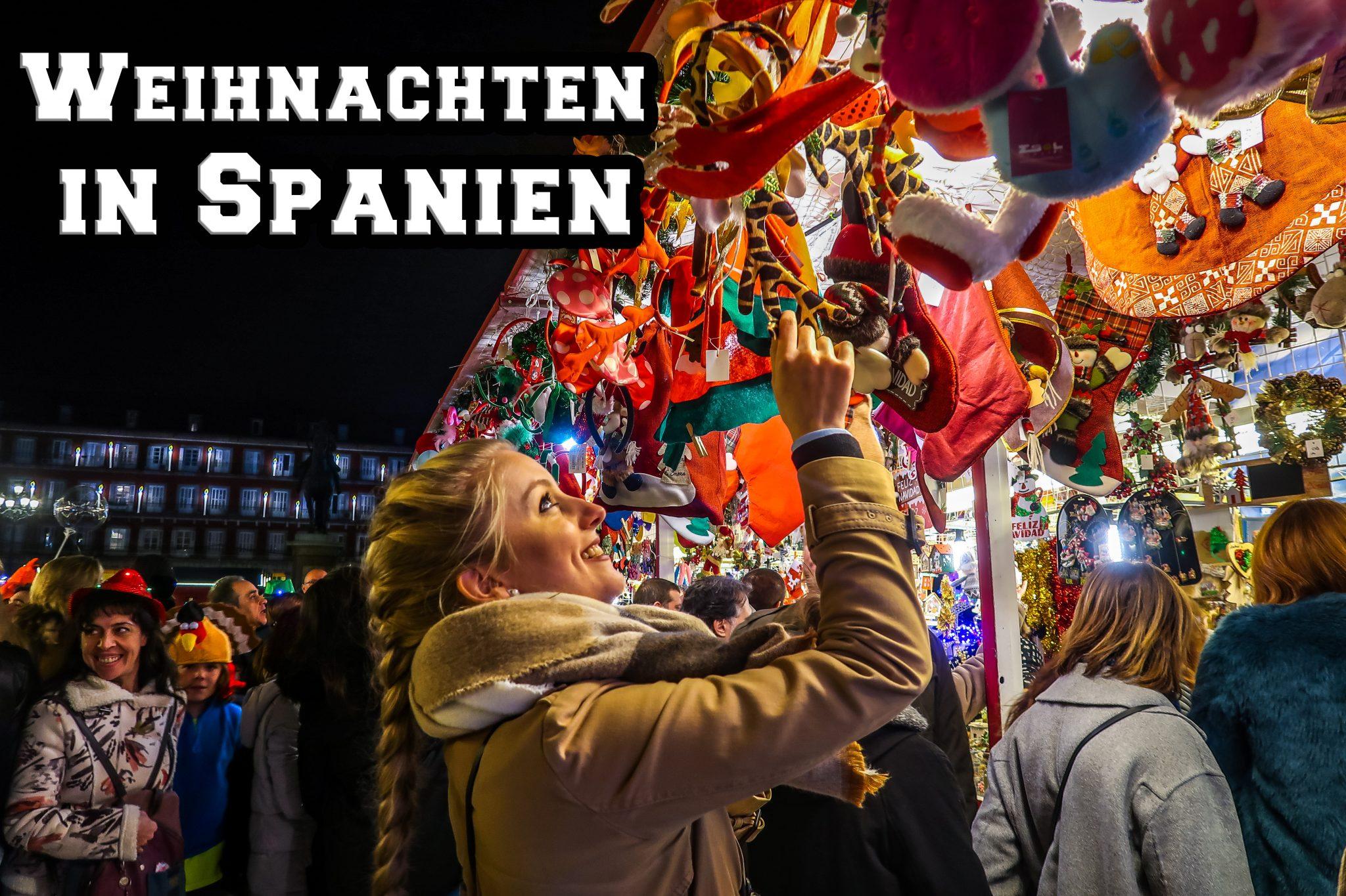 Weihnachten In Spanien Traditionen Brauche Und Unterschiede Nessi S World