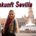 Auslandsjahr: Ankunft in Sevilla & erste Tage