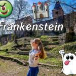 Familienausflug zur Burg Frankenstein 🏰👻