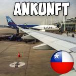 Der schlimmste Flug meines Lebens… Ankunft in Chile (Schüleraustausch)