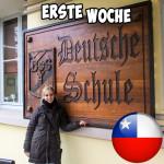 Meine erste Woche in Chile… (Schüleraustausch)